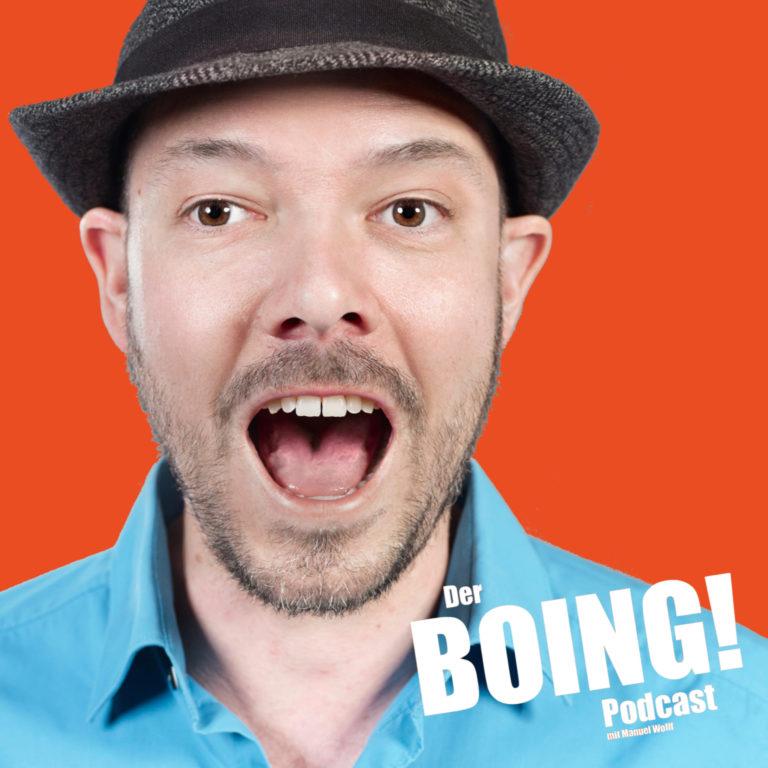 Manuel Wolff / Der BOING! Podcast – Folge 13